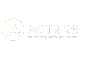 acts 29 network church planting affiliation