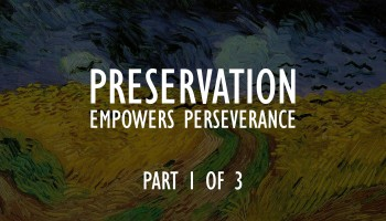 preservation-empowers-perseverance