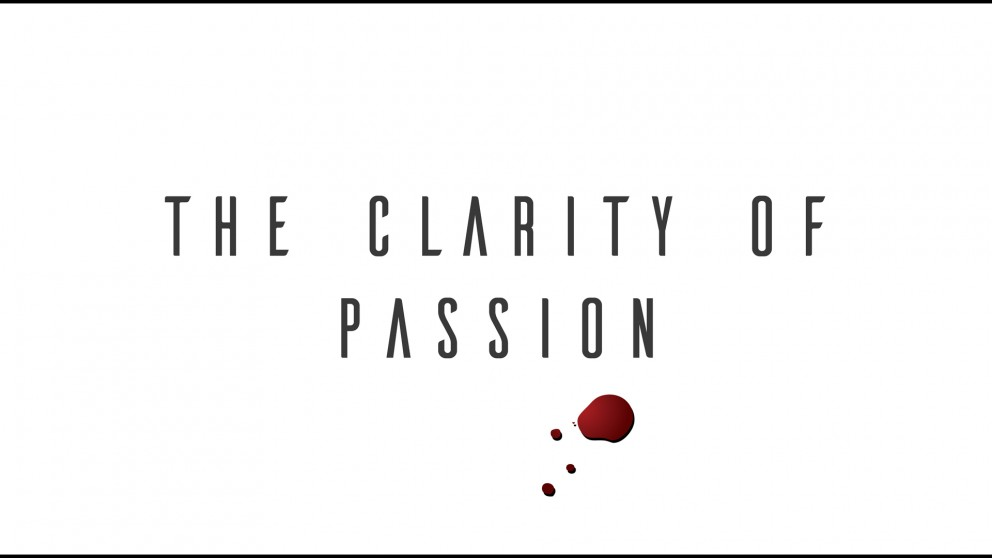 The Clarity of Passion