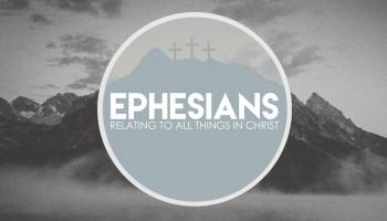 Ephesians sermon series by gracew hill church in farmington nm