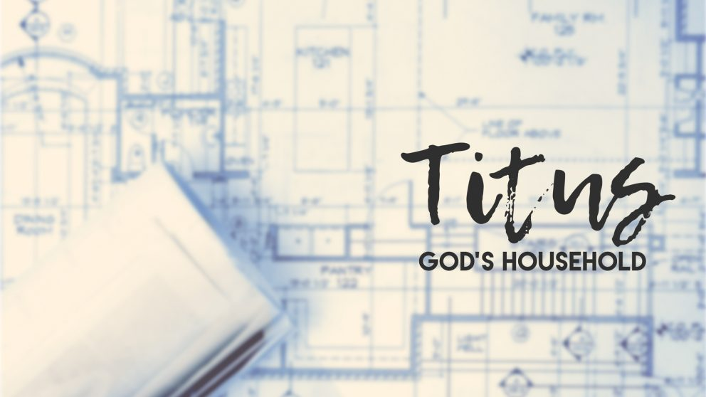 Titus: God\'s Household