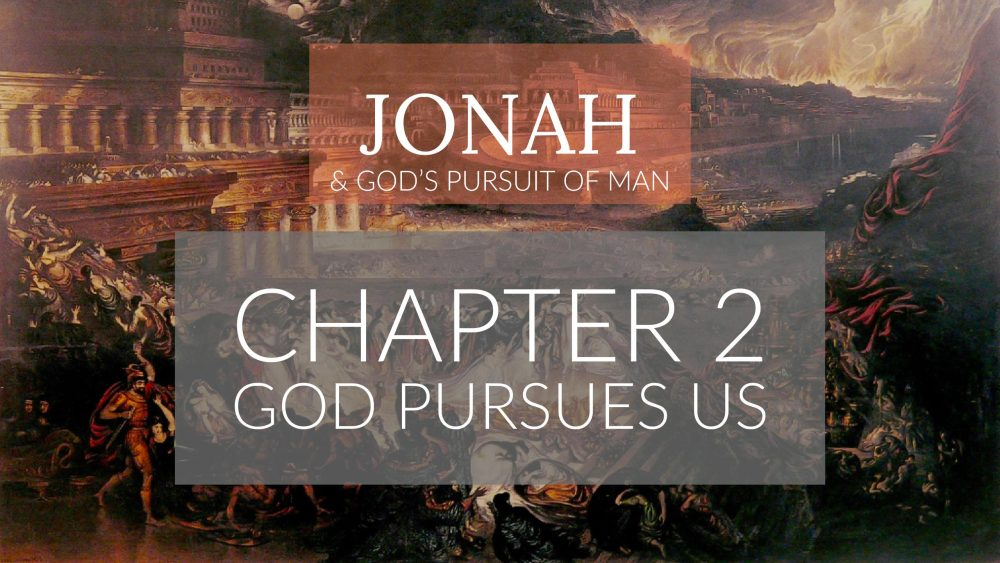 God Pursues Us | Jonah 2 Image