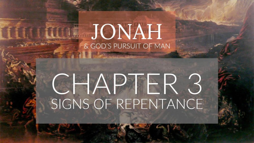 Signs of Repentance | Jonah 3 Image