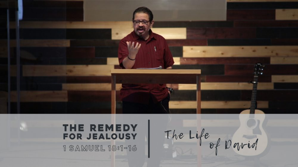 The Remedy for Jealousy | 1 Samuel 18:1-16 Image