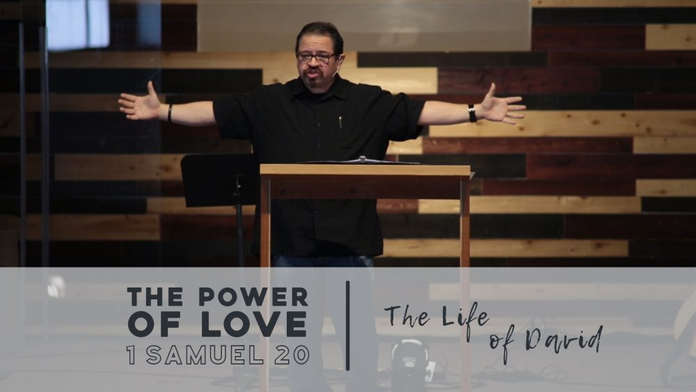 The Power of Love | 1 Samuel 20 Image