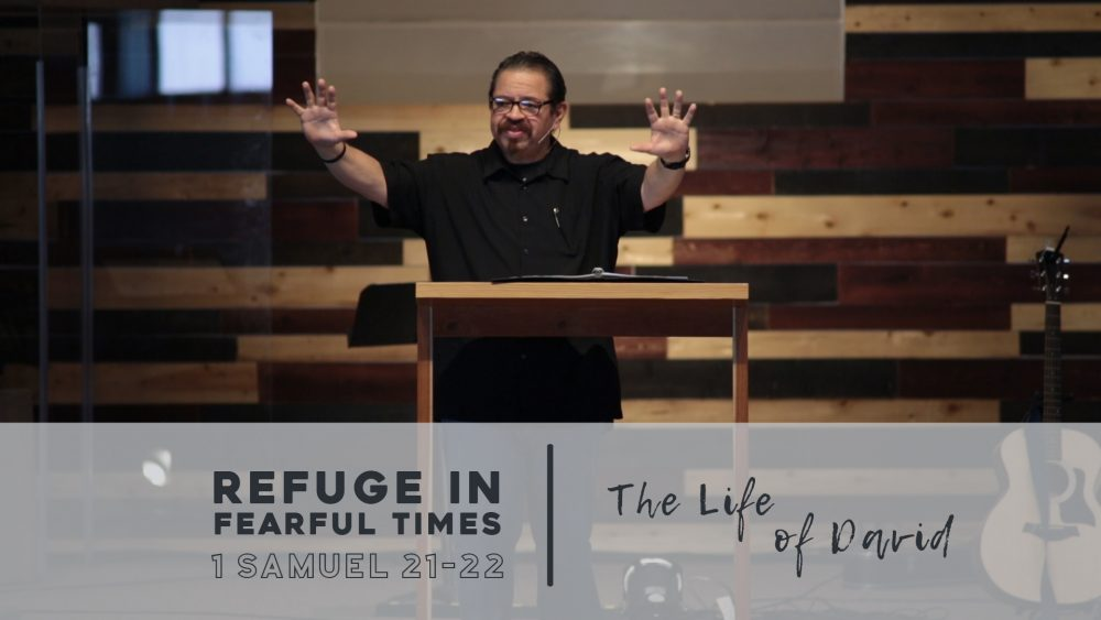 Refuge In Fearful Times | 1 Samuel 21-22 Image