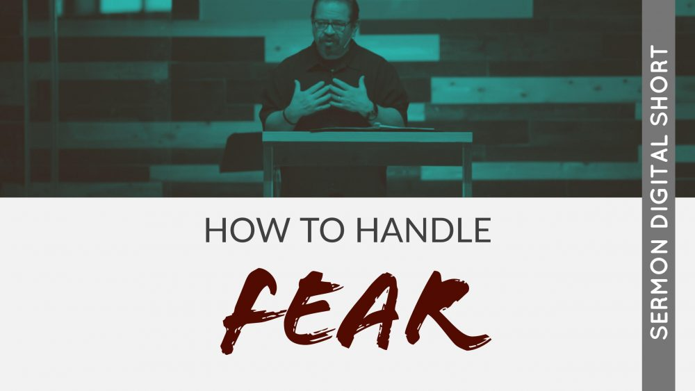 How to Handle Fear Image