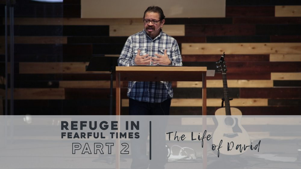 Refuge In Fearful Times | Part 2 | 1 Samuel 21-22 Image