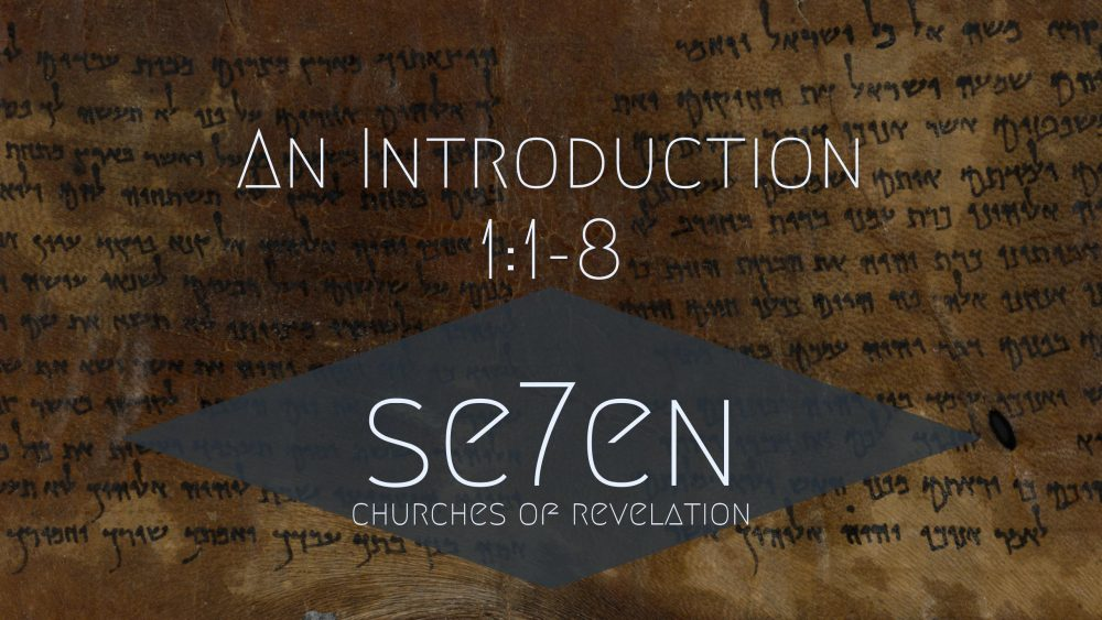 An Introduction | Revelation 1:1-8 Image
