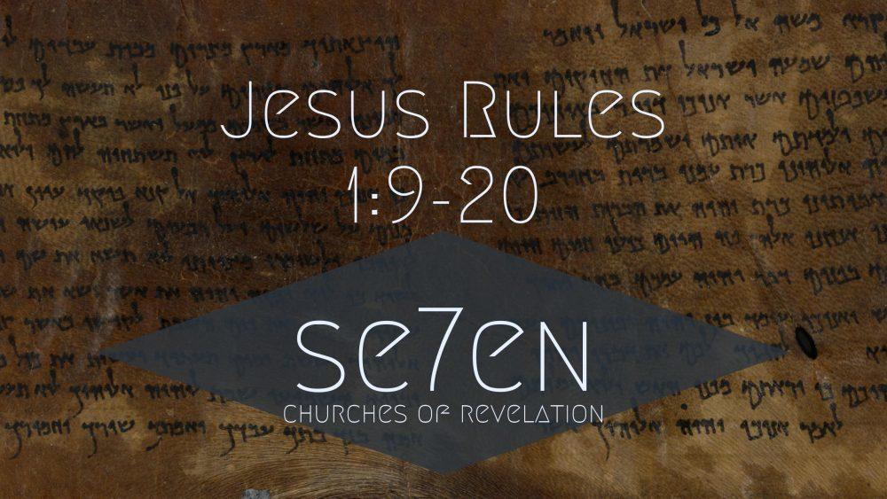 Jesus Rules | 1:9-20 Image