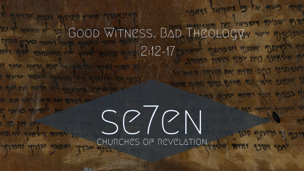 Good Witness. Bad Theology. | Revelation 2:12-17 Image
