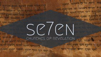 a sermon sreies on the seven churches of revelation