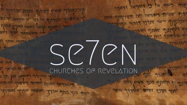 Seven: Churches of Revelation