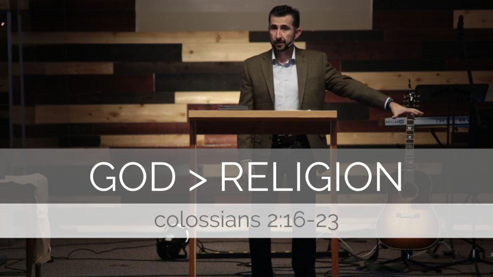 God > Religion | Colossian 2:16-23 Image