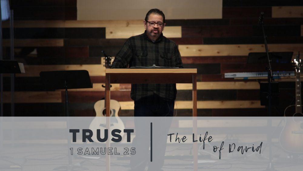 Trust | 1 Samuel 25 Image
