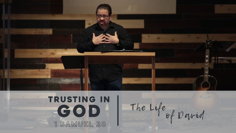 Trusting in God | 1 Samuel 28 Image