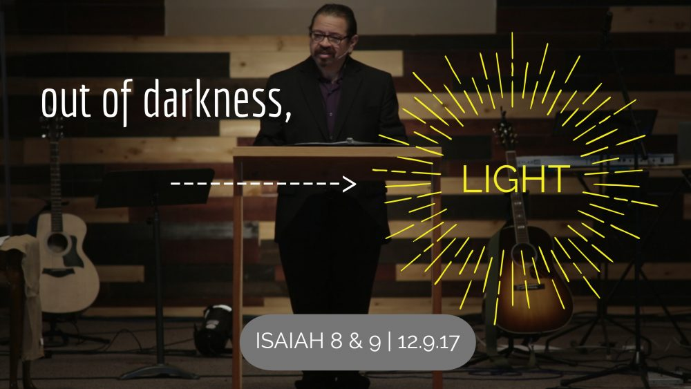 Out of Darkness, Light | Isaiah 8 & 9 Image