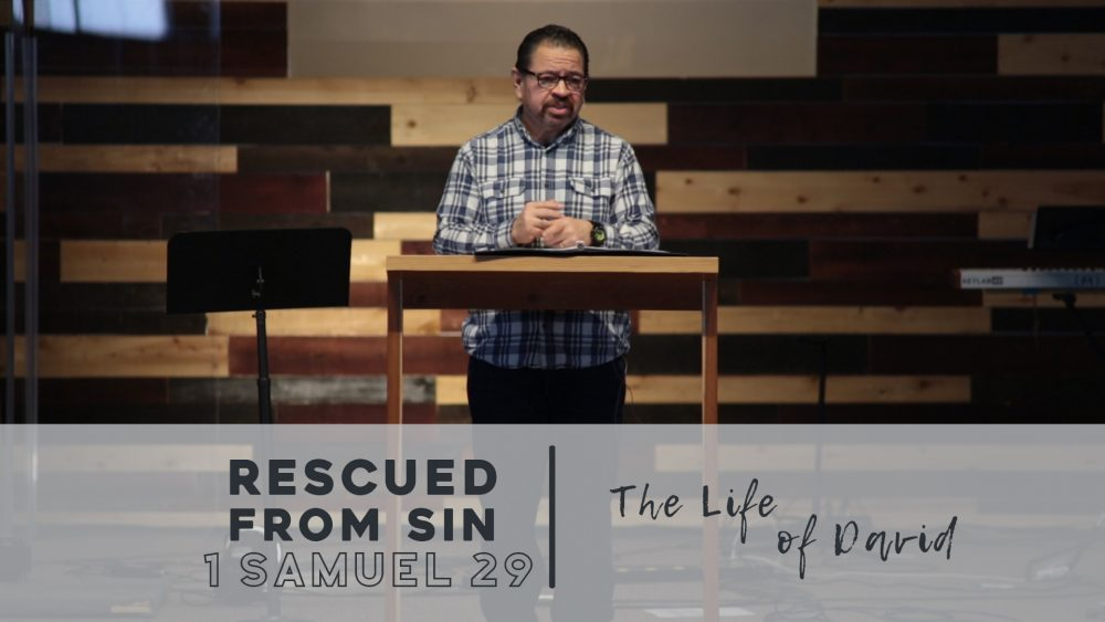 Rescued From Sin | 1 Samuel 29 Image