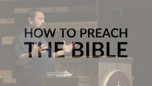 How To Preach The Bible