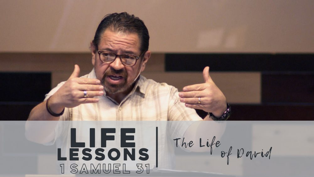 Life Lessons | 1 Samuel 31 Image