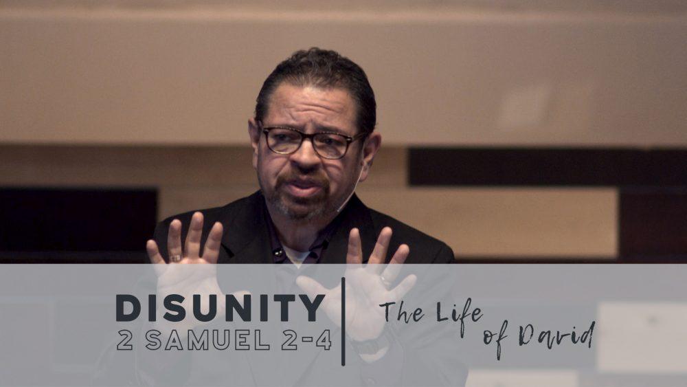 Disunity | 2 Samuel 2-4 Image