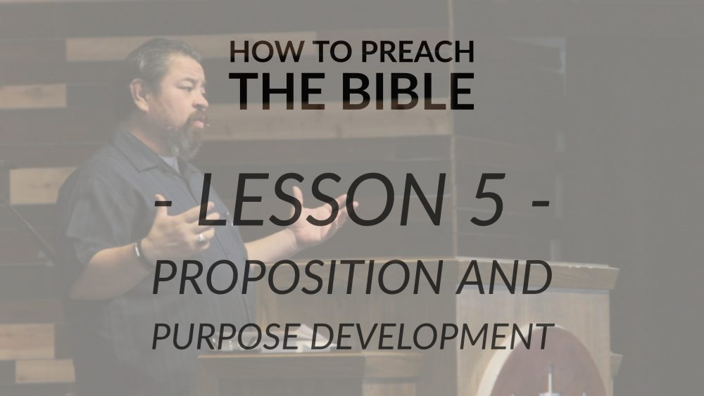 Lesson 5 | Proposition and Purpose Development Image