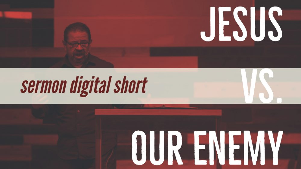 Jesus vs. Our Enemy Image