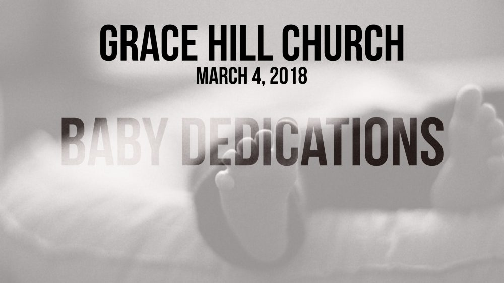 Baby Dedications | March 4th, 2018 Image