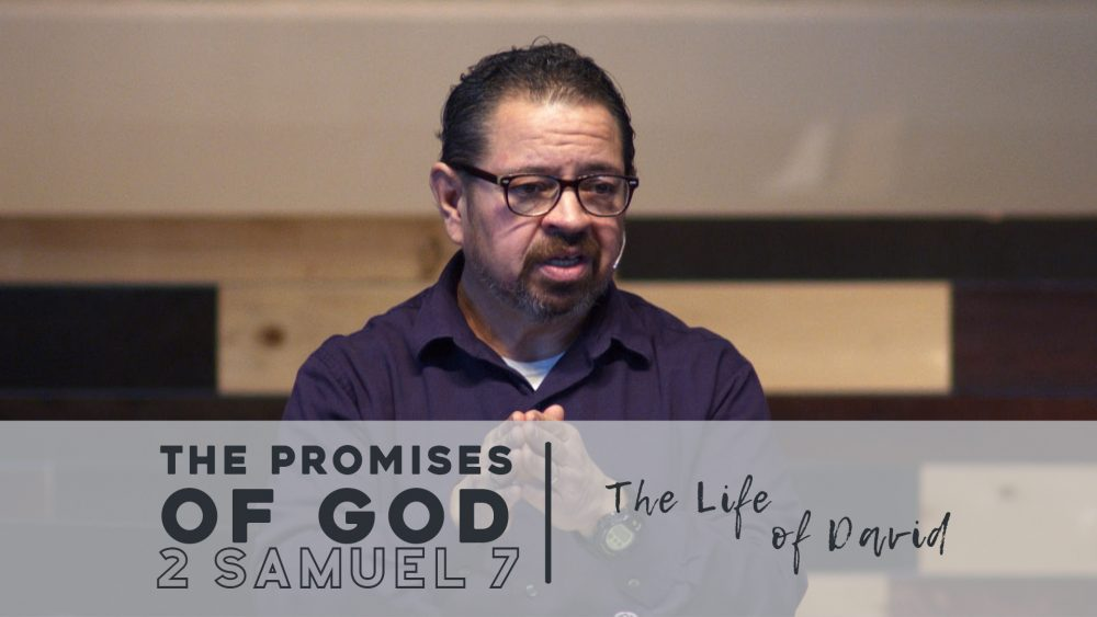 The Promises of God | 2 Samuel 7 Image