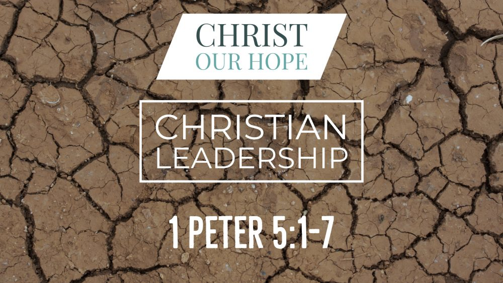 Christian Leadership | 1 Peter 5:1-7 Image