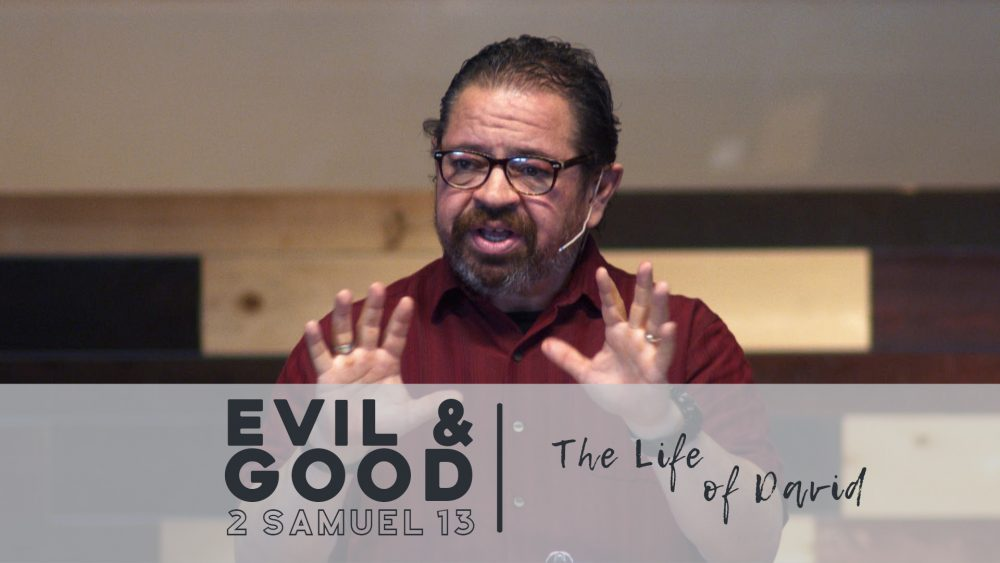Evil & Good | 2 Samuel 13 Image