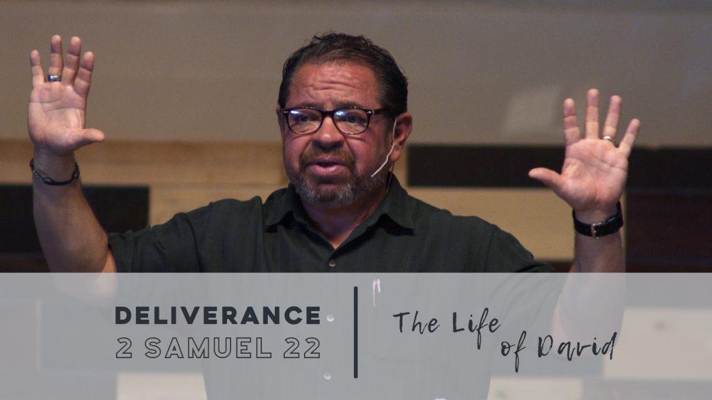Deliverance | 2 Samuel 22 Image