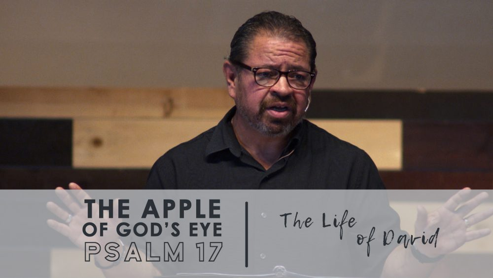The Apple of God's Eye | Psalm 17 Image