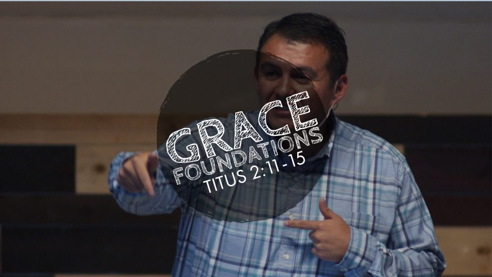 Grace Foundations | Titus 2:11-15