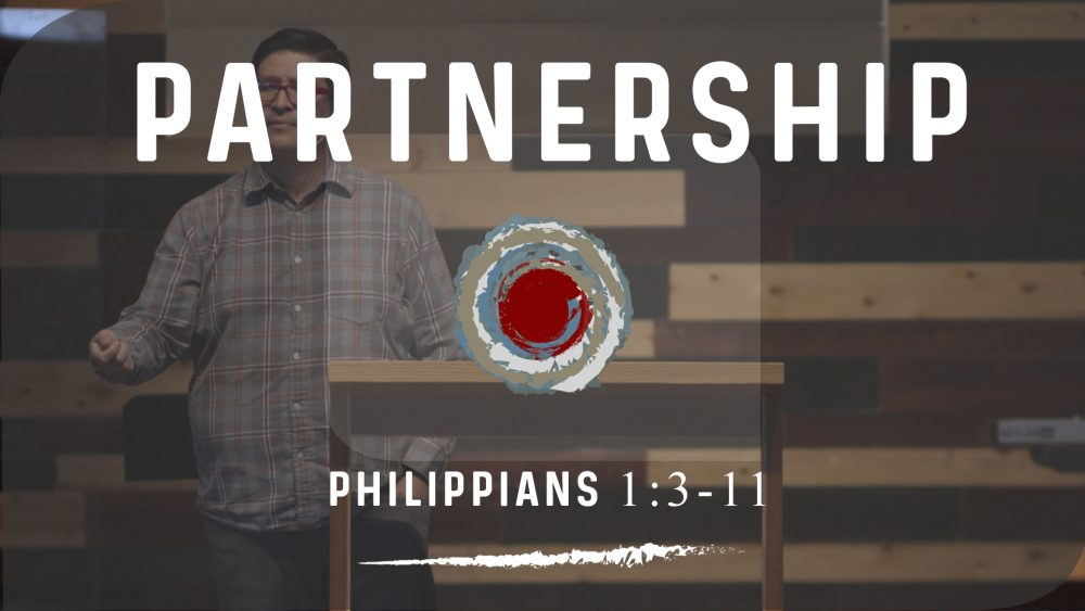 Partnership | Phil. 1:3-11 Image