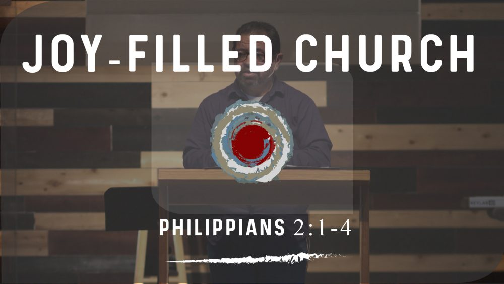 Joy-Filled Church | Philippians 2:1-4 Image