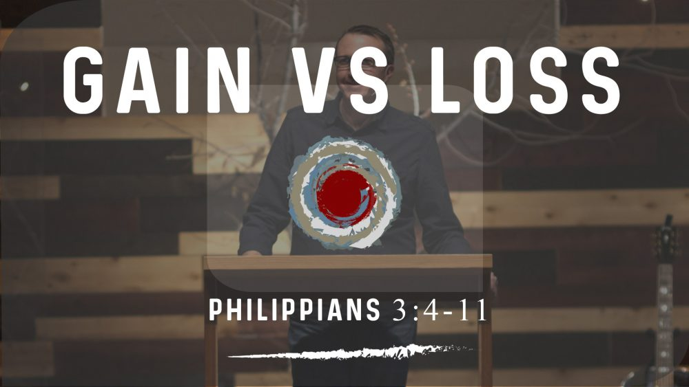 Gain vs Loss | Philippians 3:4-11 Image