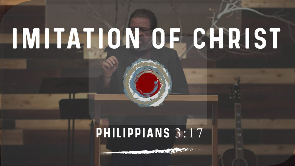 Imitation of Christ | Philippians 3:17 Image