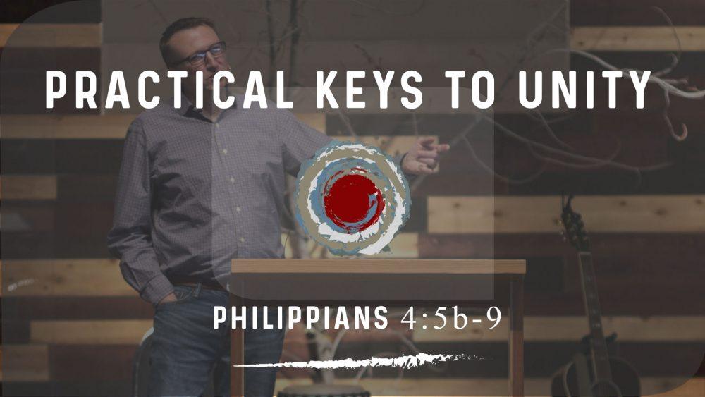 Practical Keys to Unity | Philippians 4:5b-9 Image