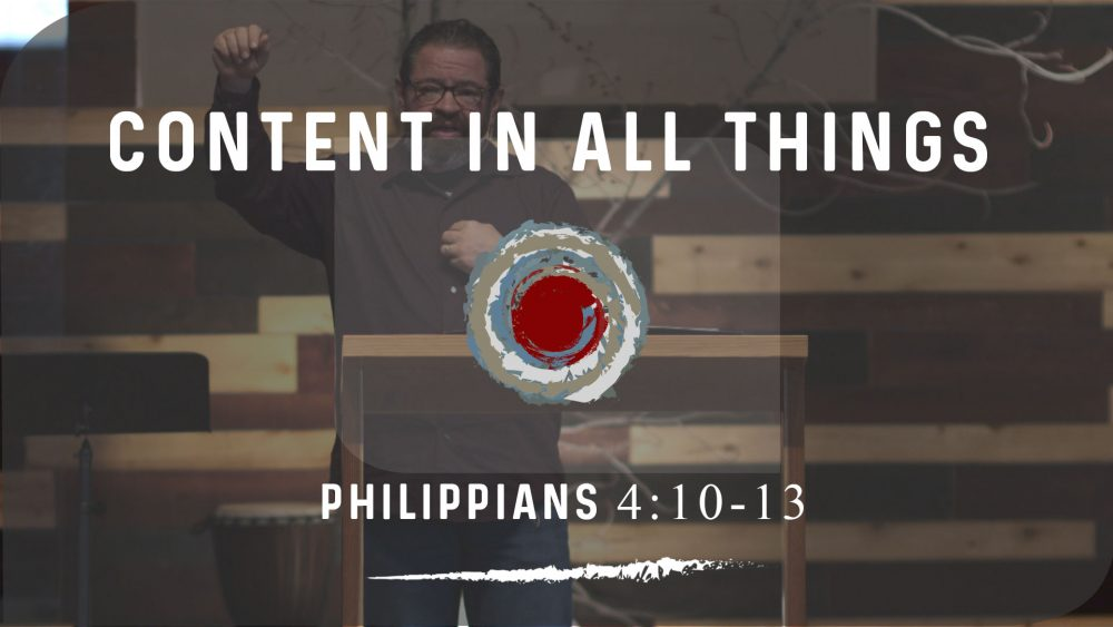 Content In All Things | Philippians 4:10-13 Image