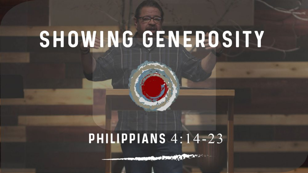 Showing Generosity | Philippians 4:14-23 Image