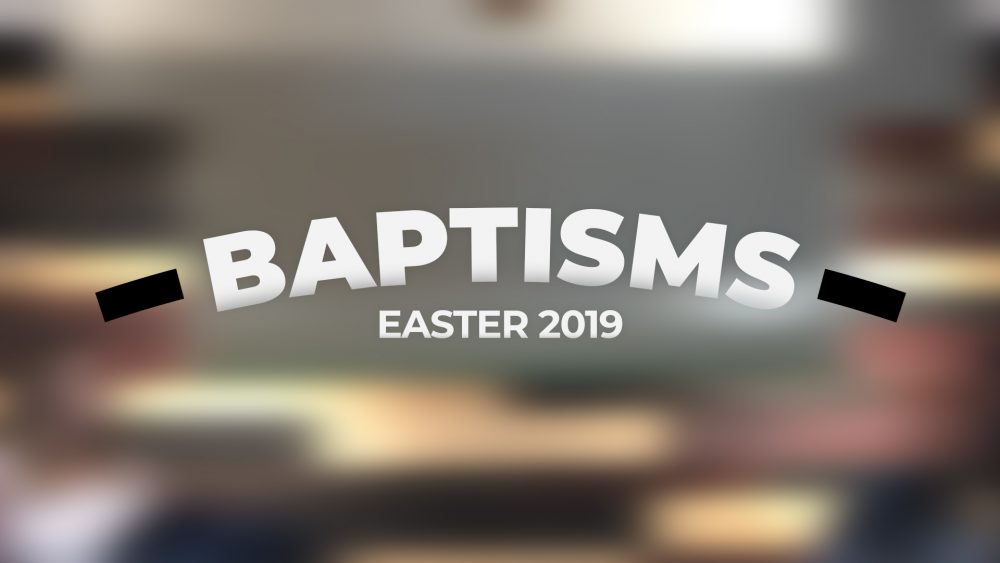 Baptisms | Easter 2019 Image