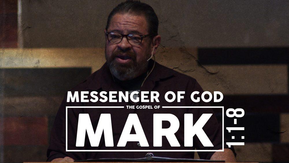 Messenger of God | Mark 1:1-8