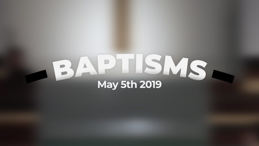Baptisms | May 5th, 2019 Image