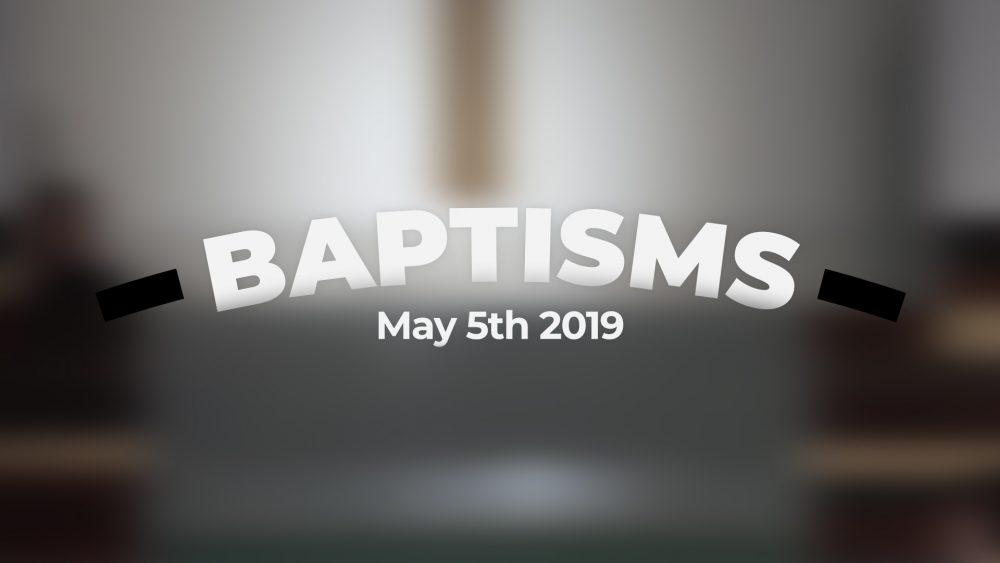 Baptisms | May 5th, 2019 Image