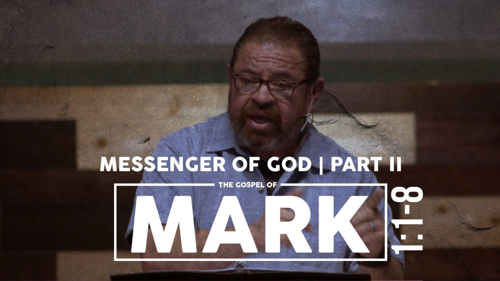 Messenger of God | PART 2 | Mark 1:1-8 Image