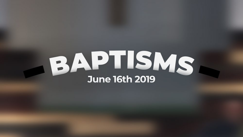 Baptisms | June 16th, 2019 Image