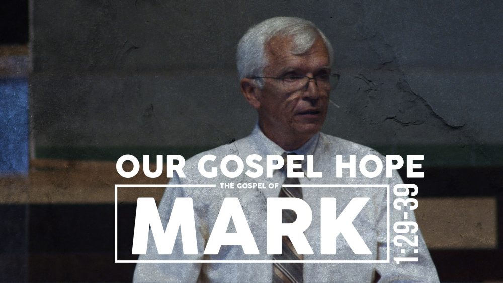 Our Gospel Hope | 1:29-39