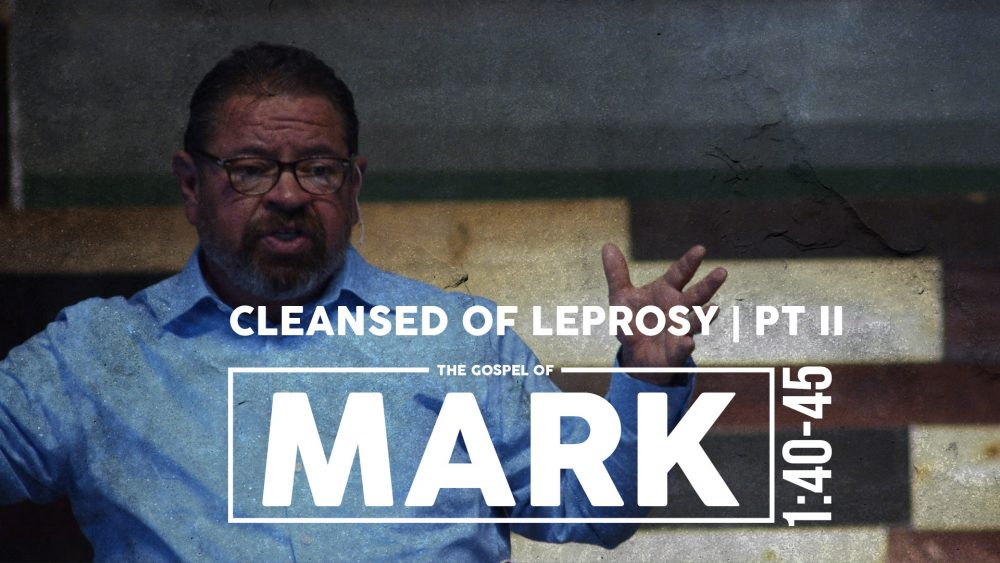 Cleansed of Leprosy | PT II