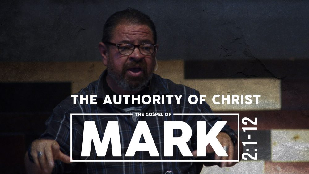The Authority of Christ | Mark 2:1-12 Image